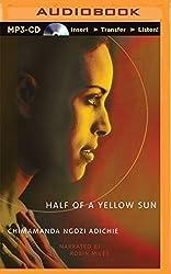 Half of a Yellow Sun by Chimamanda Ngozi Adichie (2015-08-11)