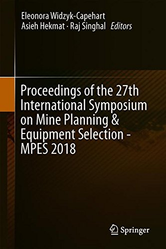 (Proceedings of the 27th International Symposium on Mine Planning & Equipment Selection - MPES 2018)