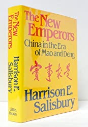 The New Emperors: China in the Era of Mao and Deng by Harrison E. Salisbury (1992-02-05)