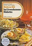 Moderne Diät bei Erwachsenen-Diabetes
