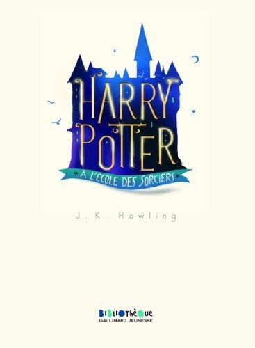 Harry Potter, I:Harry Potter à l'école des sorciers par J. K. Rowling