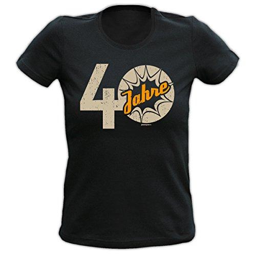 4Girls Damen T-Shirt <->          40 Jahre          <->           Fun Geschenk, Goodman Design® Schwarz Schwarz