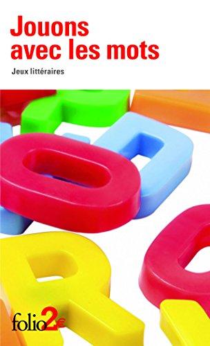 Jouons avec les mots: Jeux littéraires