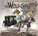 Die Wolf-Gäng - Folge 2: Ein finsteres Geheimnis. Hörspiel. Empfohlen ab 8 Jahren