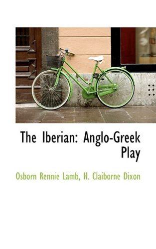 The Iberian: Anglo-Greek Play