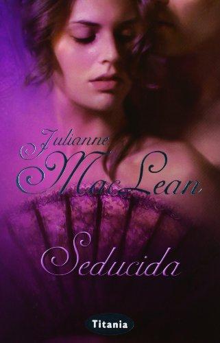 Seducida (Titania época) por Julianne MacLean