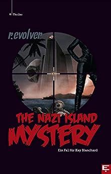 The Nazi Island Mystery von [r.evolver]