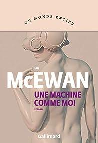 Une machine comme moi par Ian McEwan