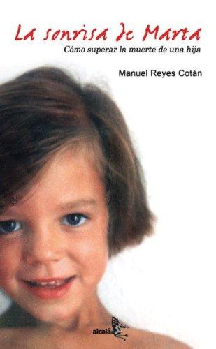Sonrisa De Marta (Testimonio)