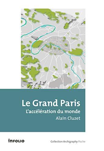 Le Grand Paris par Alain Cluzet