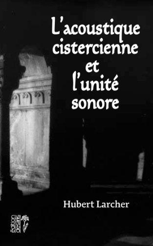 L'acoustique cistercienne et l'u...