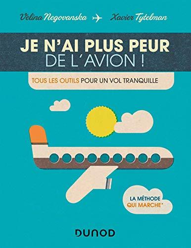 Plus Therapie (Je n'ai plus peur de l'avion ! : Tous les outils pour un vol tranquille (Hors Collection) (French Edition))