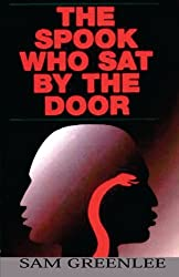 The Spook Who Sat By the Door by Sam Greenlee (2002-04-01)