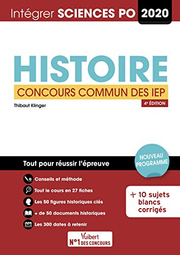 Sciences Po - Concours commun des IEP - Histoire - Tout pour réussir l'analyse de documents - Concours 2020 par Klinger Thibaut