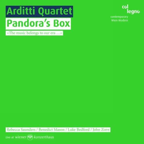 Quatuor Arditti : Pandora's Box.
