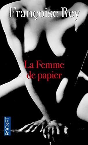 La femme de papier par  Françoise Rey