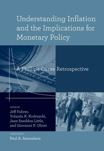 Understanding Inflation and the Implications for Monetary Policy: A Phillips Curve Retrospective (The MIT Press) (English Edition)