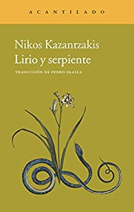 Lirio y serpiente par Nikos Kazantzakis