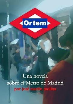 Ortem (Spanish Edition) di [Molina, José Martín]