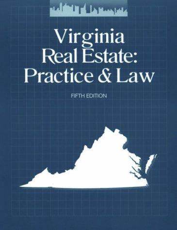 Virginia Real Estate: Practice & Law por Real Estate Education Company