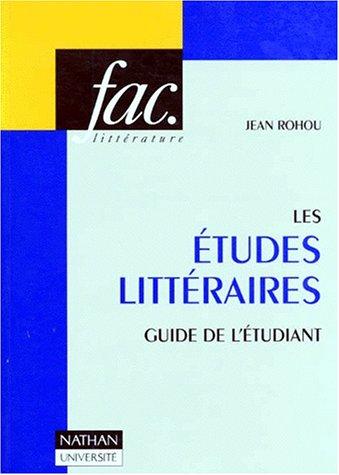 Les Etudes littéraires Guide de l'étudiant