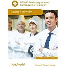 Dirección y recursos humanos en restauración. hotr0309 - dirección en restauración