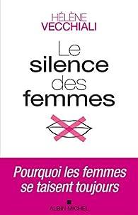 Le silence des femmes par Hélène Vecchiali