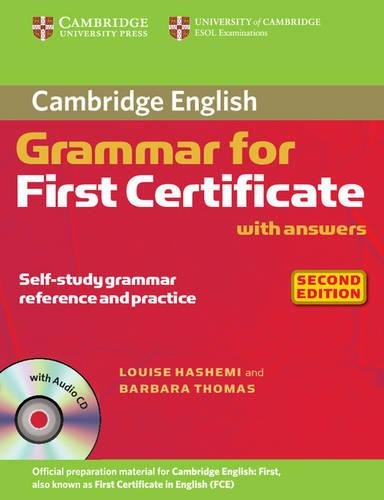 Grammar For First Certificate. Cambridge English with