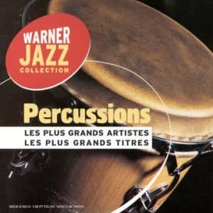 Percussions Les Plus Grands Artistes Les Plus Grands Titres