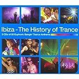 Ibiza - The History of Trance