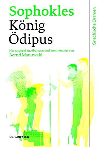 Griechische Dramen: König Ödipus (Rex Oedipus Buch)