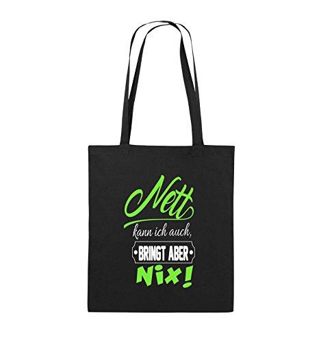 Comedy Bags - Nett kann ich auch bringt aber nix! - Jutebeutel - lange Henkel - 38x42cm - Farbe: Schwarz / Weiss-Pink Schwarz / Weiss-Neongrün