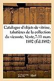 Catalogue d'Objets de Vitrine, Tabatieres et Bonbonnieres Louis XV et Louis XVI, Miniatures - Eventa