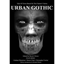 Urban Gothic: Lacuna and Other Trips