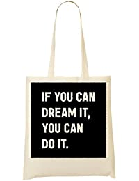 If You Can Dream It You Can Do It Walt Disney Inspiration Motivation Quote Shopping Tote Bag
