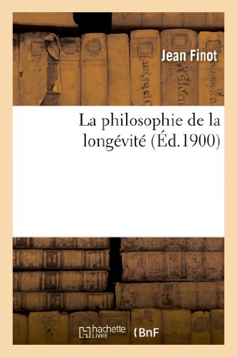 La philosophie de la longévité par Jean Finot
