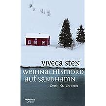 Weihnachtsmord auf Sandhamn: Zwei Kurzkrimis (Thomas Andreasson ermittelt)