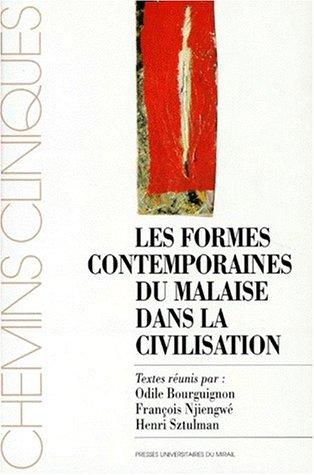 Les formes contemporaines du malaise dans la civilisation : [colloque national, Toulouse 25 et 26 mars 1995]