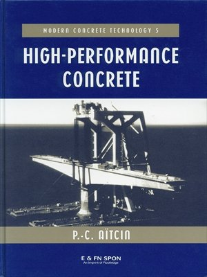 High Performance Concrete (Modern Concrete Technology Book 5) (English Edition)