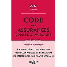 Code des assurances, code de la mutualité 2017, annoté et commenté - 23e éd.