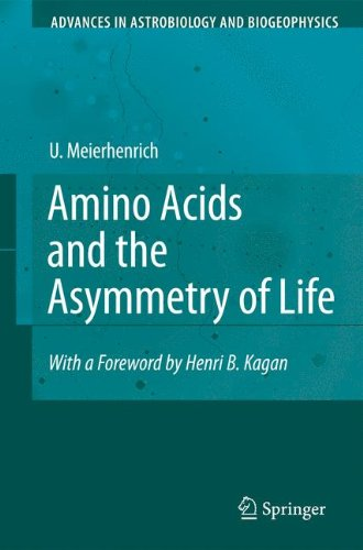 Amino Acids and the Asymmetry of Life : Caught in the Act of Formation