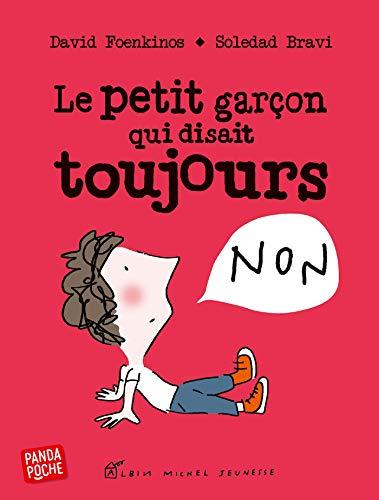 Le Petit Garçon qui disait toujours non (A.M.PANDA POCHE) (French Edition)