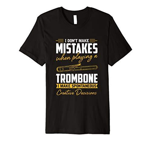 Funny Posaune TShirt I don 't make mistakes Posaunist Geschenk