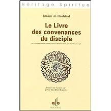 Le livre des convenances du disciple : Le livre des convenances pour le cheminement spirituel du disciple