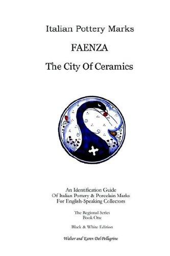 Italian Pottery Marks: Faenza the City of Ceramics usato  Spedito ovunque in Italia