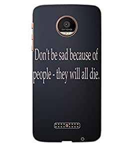 ColourCraft Quote Design Back Case Cover for MOTOROLA MOTO Z PLAY