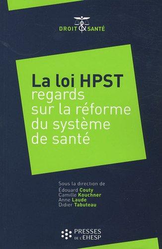 La loi HPST: Regards sur la rforme du systme de sant