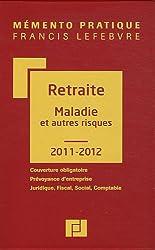Mémento Retraite maladie Autre Risque 2011-2012