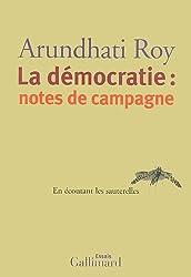 La démocratie:notes de campagne: En écoutant les sauterelles