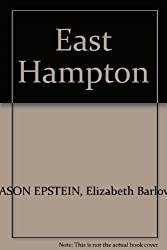 East Hampton: A History and Guide by Jason Epstein (1975-08-02)